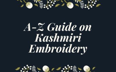 A-Z Guide on Kashmiri Embroidery