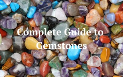 A Complete Guide to Gemstones