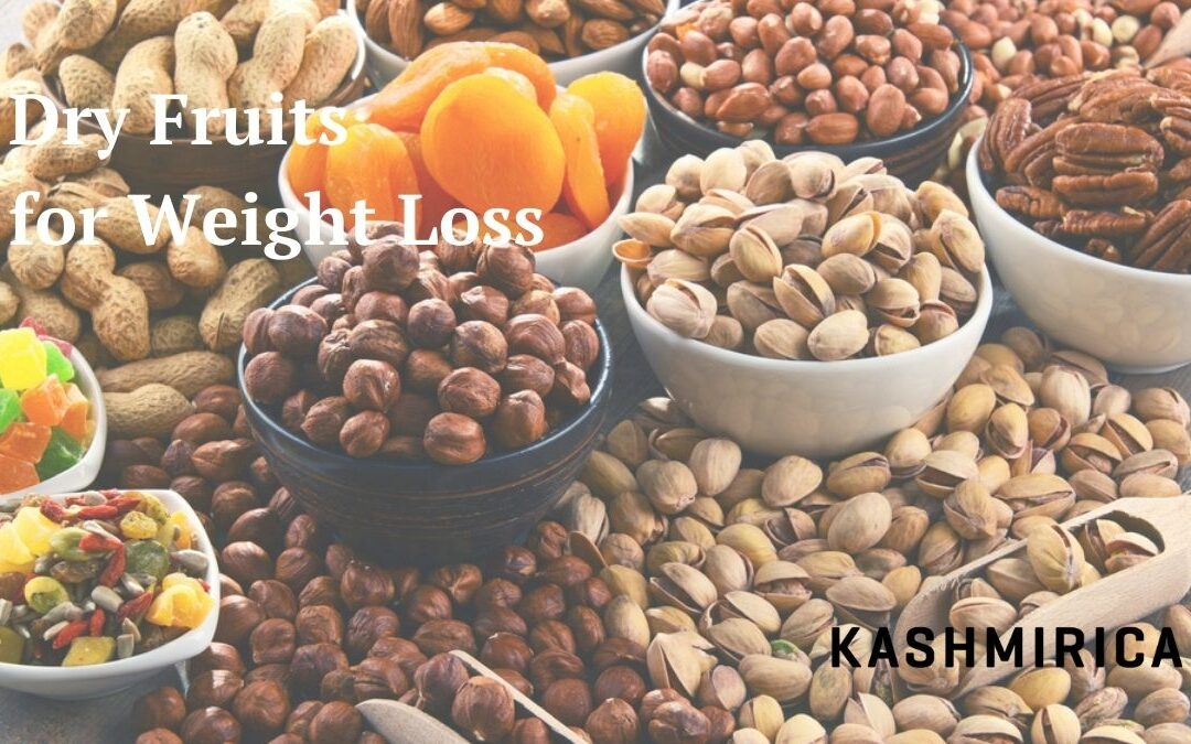 A Complete Guide on Using Dry Fruits for Weight Loss