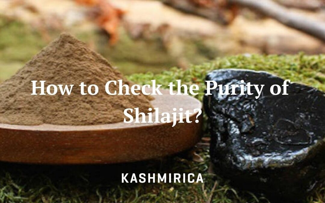 How to Check the Purity of Shilajit