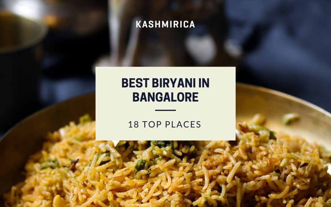 Where can you find the Best Biryani in Bangalore?