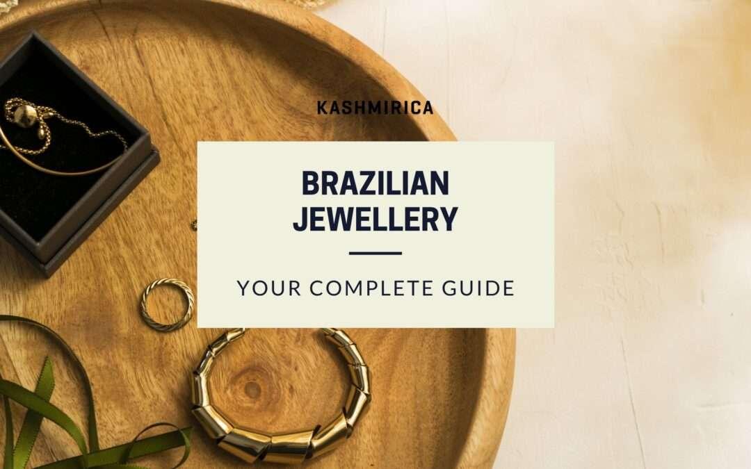 Brazilian Jewellery