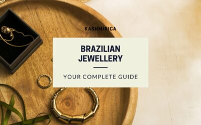 Brazilian Jewelry:The Ultimate Guide