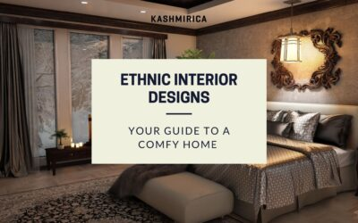 The New Trends in the Ethnic Interior Designs